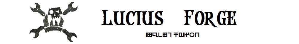 Lucius Forge