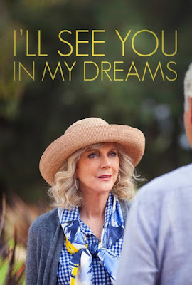 I'll See You in My Dreams (2015) BluRay 720p HD Watch Online, Download Full Movie For Free