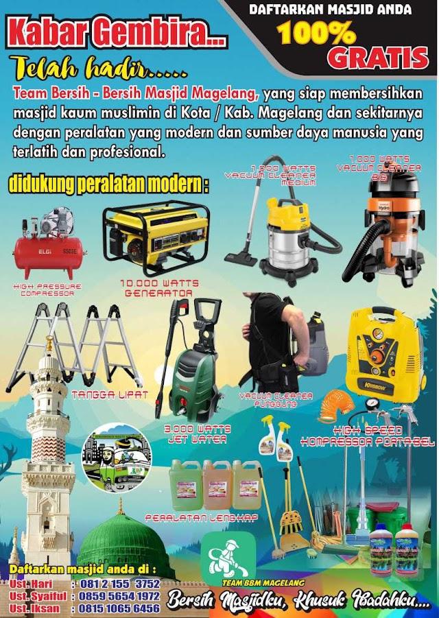 Tim Bersih-bersih Masjid Magelang di dukung peralatan modern dan sumberdaya manusia profesional