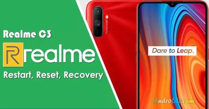 Cara Restart, Reset dan Recovery Mode REALME C3