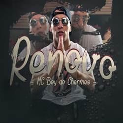 Capa Renovo – MC Boy do Charmes Mp3 Grátis