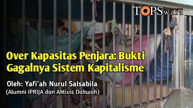 Over Kapasitas Penjara: Bukti Gagalnya Sistem Kapitalisme