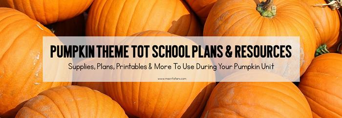 PUmpkin Theme Tot School Planning Post