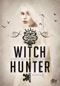 Witch Hunter 01: Wer ist Freund? Wer ist Feind?