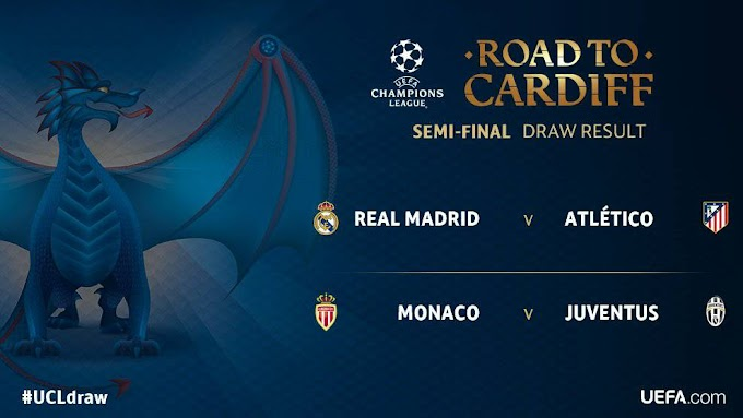 UEFA UPDATE: REAL MADRID TO FACE ATLÉTICO MADRID