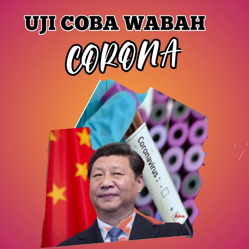 Uji Coba Wabah Corona