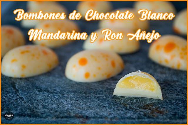 Bombones de Chocolate Blanco, Mandarina y Ron Añejo