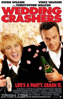 Lưu Manh Tiệc Cưới - Wedding Crashers (2005) Poster