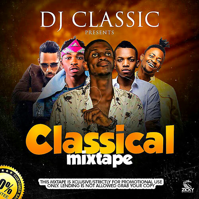 Download Mixtape: DJ Classic - Classical Mix tape