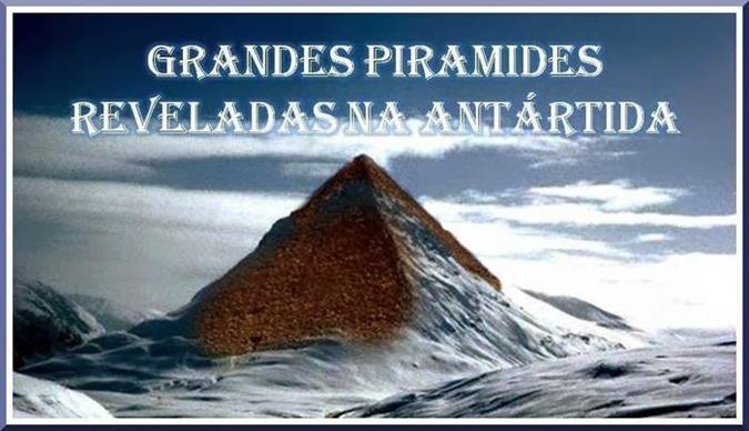 Pirâmides enormes encontrados na Antártida poderia mudar a história para sempre.