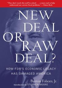 New Deal or Raw Deal? By Burton W. Folsom