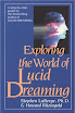 Howard Rheingold - Exploring The World Of Lucid Dreaming