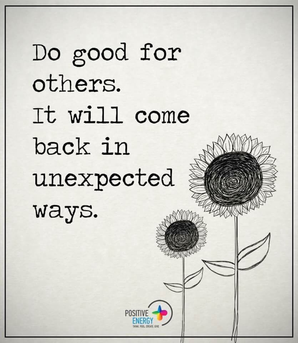 Positive Vibes : Do good for others