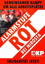 Plakat: »Gemeinsamer Kampf um alle Arbeitsplätze. Alarmstufe ROT bei Nirosta. Solidarität jetzt! DKP. «.