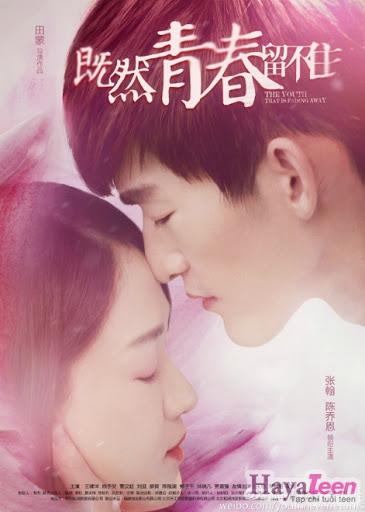 Phim Nếu Thanh Xuân Không Giữ Lại Được - Youth Never Returns