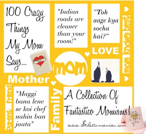 100 crazy things my mom says