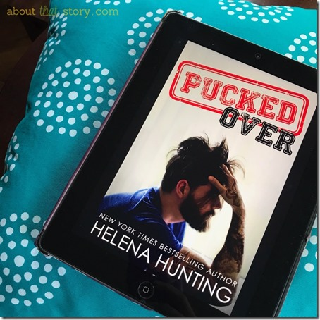 Book Review: Pucked Over (Pucked #3) by Helena Hunting | About That Story