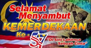 Selamat menyambut ulangtahun kemerdekaan Malaysia ke 57