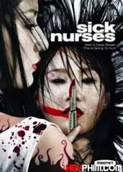 Oan Hồn Y Tá - Sick Nurses (2007) [HD+VietSub]