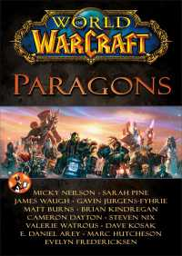 World of Warcraft: Paragons By Blizzard Entertainment