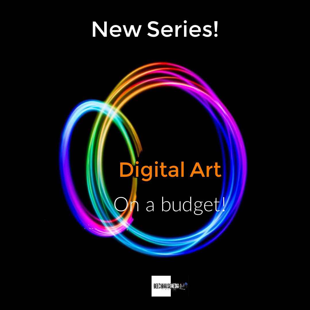 digital art on a budget