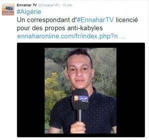Ennahar TV licencie un journaliste pour ses propos anti-kabyles