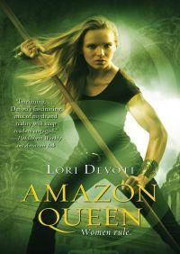 Amazon Queen By Lori Devoti