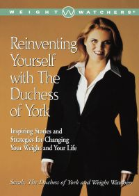 Reinventing Yourself with the Duchess of York By Sarah Ferguson