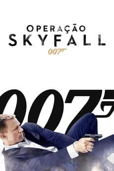 007 – Operação Skyfall  Download