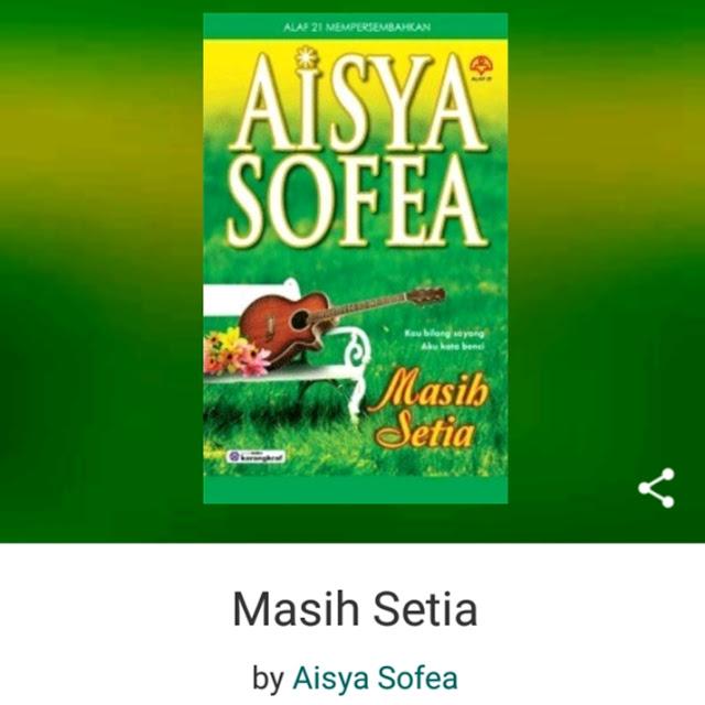 Masih Setia oleh Aisya Sofea
