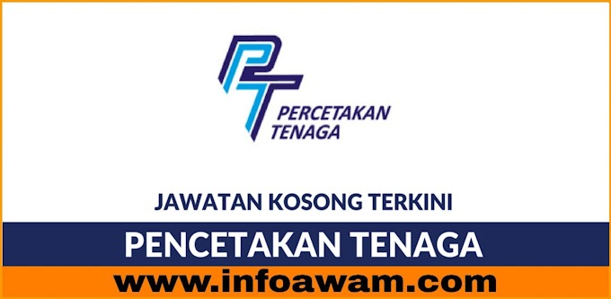 Jawatan Kosong Terkini Di Percetakan Tenaga Sdn Bhd