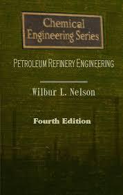 Petroleum Refinery Engineering (Chemical Engineering) pdf free download