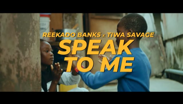 "[Video] Reekado Banks ft. Tiwa Savage - ""Speak To Me"" (Starring Brighto & Wathoni)"