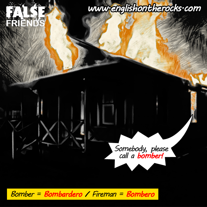 False Friends: Bombero