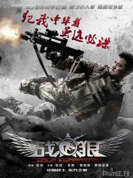 Phim Chiến Lang - Wolf Warrior - Thuyết minh