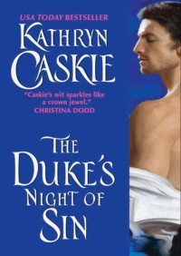 The Duke's Night of Sin By Kathryn Caskie