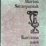"""Marian Szczepaniak """"Karczma, wieś, dwór"""", Ludowa Spółdzielnia Wydawnicza, Warszawa 1977.jpg"""