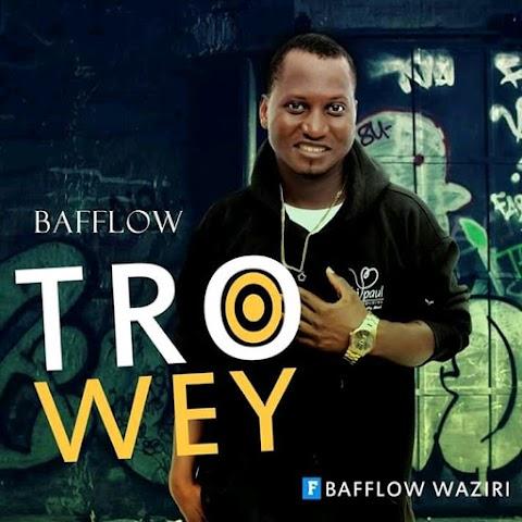NEW MUSIC: TROWEY - BAFFLOW