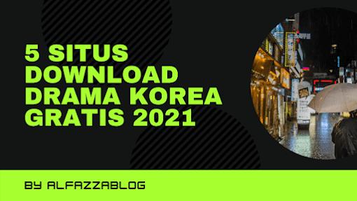 5 Situs download Drama Korea Gratis 2021