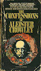 Aleister Crowley - The Confessions of Aleister Crowley An Autohagiography