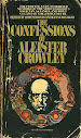The Confessions of Aleister Crowley An Autohagiography