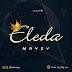 "[AUDIO] Mayzy – ""Eleda"" (Prod by Chilly Ace)"