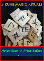 5 Rune Magic Rituals Never Seen In Print Before