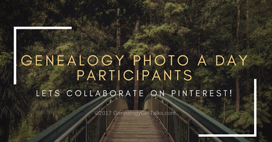 Genealogy Photo A Day Participants and Pinterest Collaboration