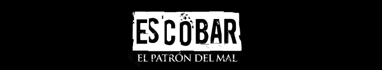 Escobar, El Patrón del Mal - Serie Completa [Latino]