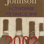 """Hugh Johnson """"Przewodnik świecie win 2002"""", WIG-Press, Warszawa 2002..jpg"""