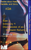 Cherish Desire: Very Dirty Stories #58, Raw 2, Natalya, Intensity 4, Danielle, Discussions of an Intimate Nature 3, Ginny, Max, erotica