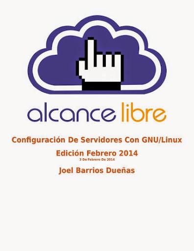 Nueva versión del libro Implementación de Servidores con GNU/Linux, actualizado febrero de 2014