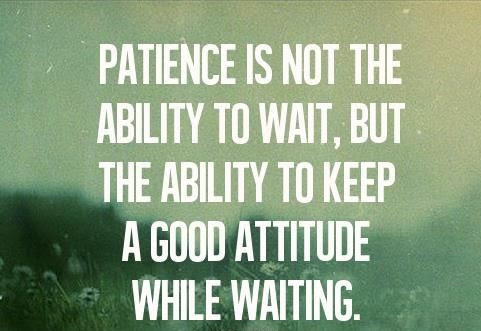 Image result for patience quotes