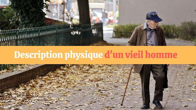 Description physique d'un vieil homme